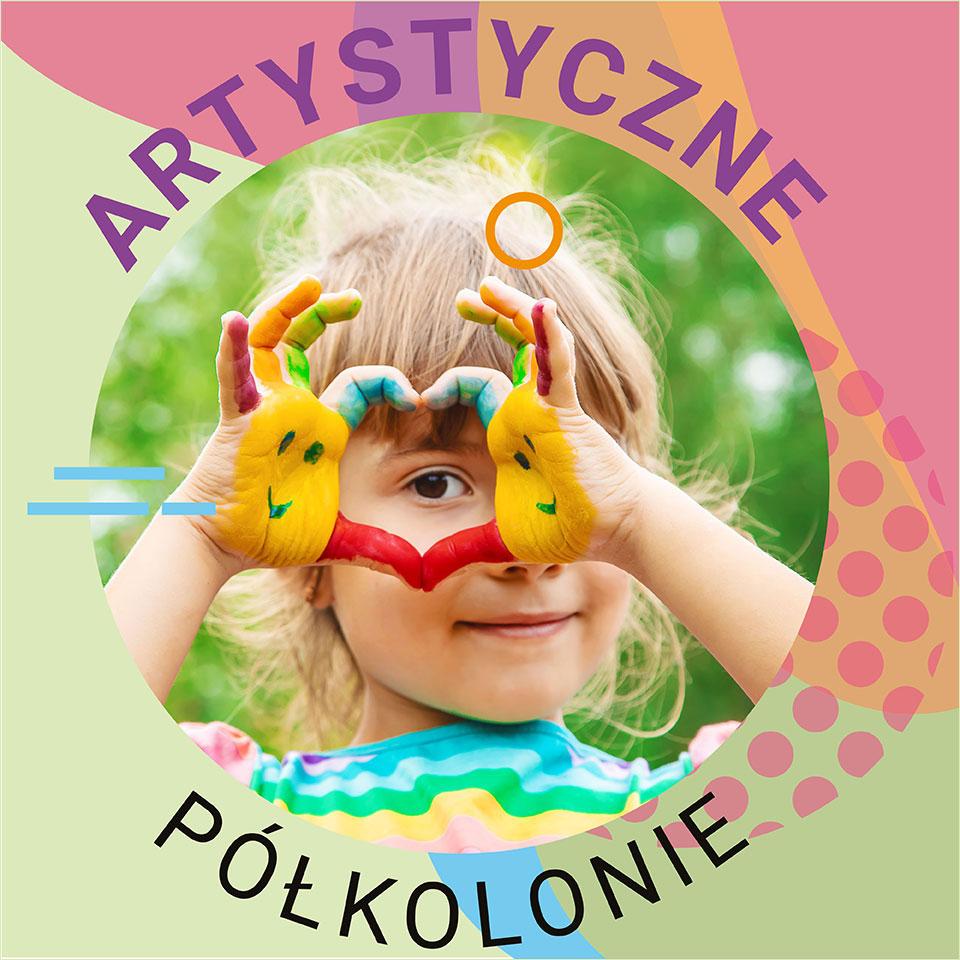 Półkolonie artystyczne 2020 w Gdańsku