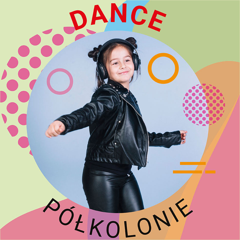 Półkolonie taneczne dance academy
